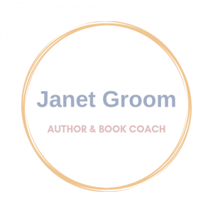 Janet Groom -  Author & Book Coach
